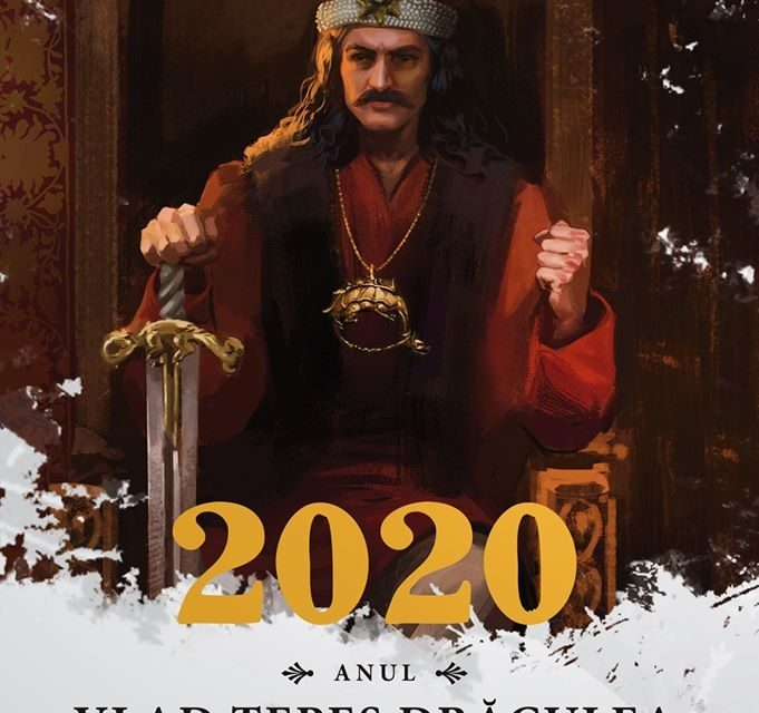 2020 – Anul Vlad Țepeș Drăculea