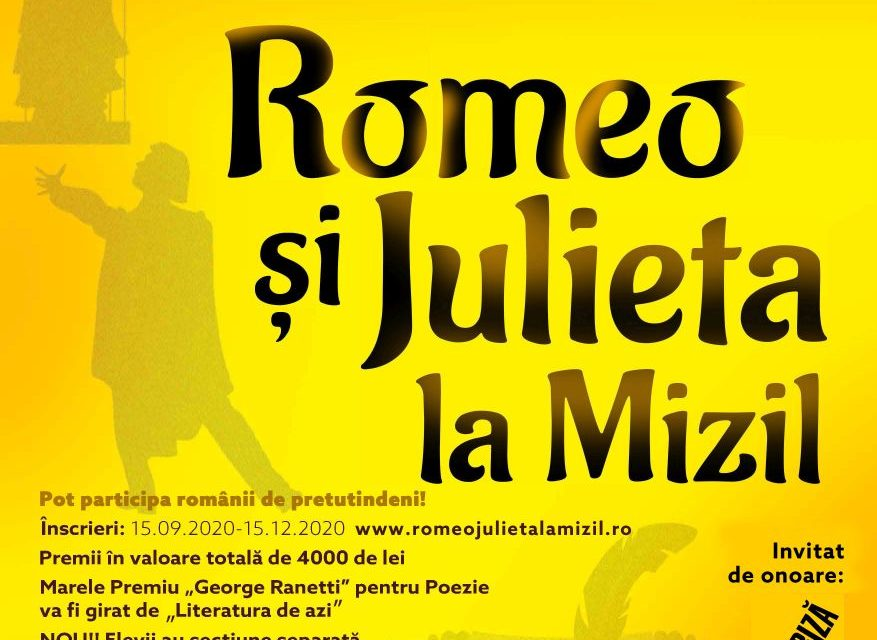 """Continuă înscrierile la """"Romeo și Julieta la Mizil"""", ediția a XIV-a, 2020-2021"""