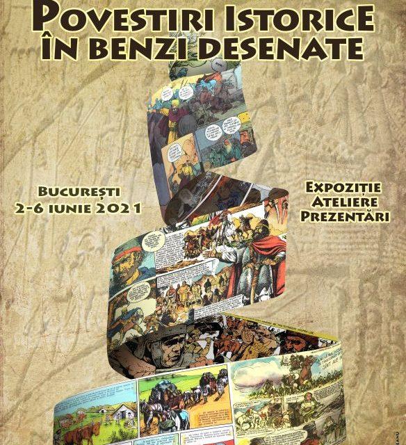 """Festivalul """"Povestiri istorice în Benzi Desenate"""" – un regal al benzilor desenate românești cu subiect istoric – la MNIR"""