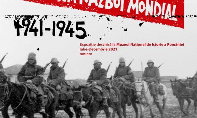 """Deschiderea expoziției """"România în al Doilea Război Mondial. 1941-1945"""",  la Muzeul Național de Istorie a României"""